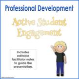 Active Student Engagement Professional Development