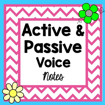 Active and Passive Voice Notes