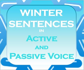 Active and Passive Voice Winter Sentences