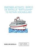 Activity Sp1 or Sp2 - Barco de batalla for Spanish Alphabe