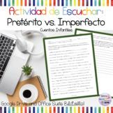 Actividad o Prueba de Escuchar: Pretérito vs. Imperfecto con Cuentos Infantiles