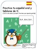 Actividad para practicar tu español oral. Practise your or