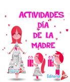 Actividades Para el Día de las Madres Para Imprimir GRATIS