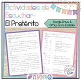 Spanish Preterite Tense Listening Activities
