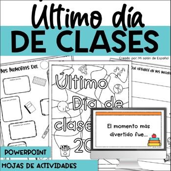 Último día de clases - Last day of school activities in Spanish