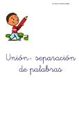 Actividades de unión y separación de palabras. Lengua Española