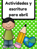 Actividades y escritura para abril (April Activities and Writing in Spanish)