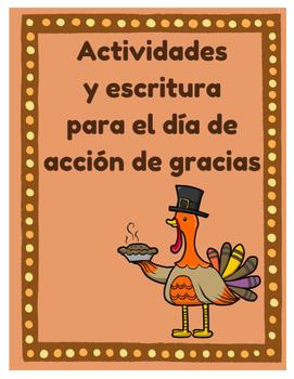 Actividades y escritura para dia de accion de gracias (Thanksgiving Spanish)