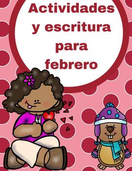 Actividades y escritura para febrero (February in Spanish)