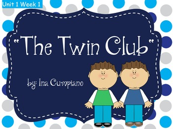 Reading Street Flipchart Common Core Second Grade Unit 1 Week 1-The Twin Club