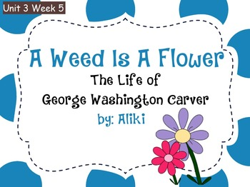 Reading Street Flipchart Common Core Second Grade Unit 3 Week 5 - A Weed is..