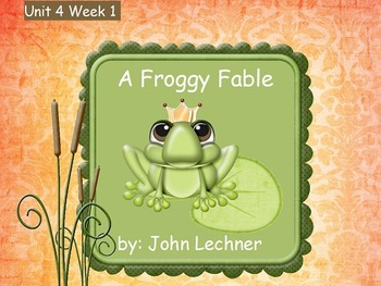 Reading Street Flipchart Common Core Second Grade Unit 4 Week 1 -Froggy Fable