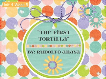 Reading Street Flipchart Common Core Second Grade Unit 4 Week5-First Tortilla