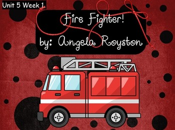 Reading Street Flipchart Common Core Second Grade Unit 5 Week 1- Firefighter