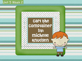 Reading Street Flipchart Common Core Second Grade Unit 5 Wk 2-Carl Complainer