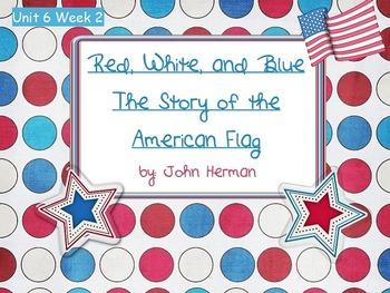 Reading Street Flipchart Common Core Second Grade Unit 6 Wk 2- Red,White,Blue