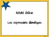 Activité d'écriture - les expressions idiomatiques