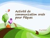 Activité de communication Orale -Pâques -French Speaking &