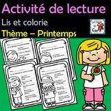 Activité de lecture - Lis et colorie - Thème – Printemps