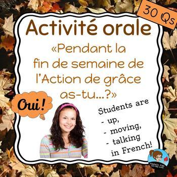 """Activité orale: """"Pendant la fin de semaine de l'Action de"""