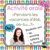 """Activité orale: """"Pendant les vacances d'été, as-tu...?"""" *FRENCH*"""