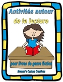 Activites Autour de la Lecture:  French Reading Response Activities