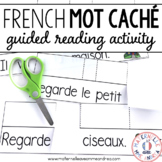 Jeu de lecture guidée - MOT CACHÉ (FRENCH Guided Reading Hidden Word Game)
