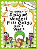 Activities For Reading Wonders First Grade Unit 1 Week 1