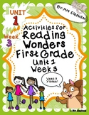 Activities For Reading Wonders First Grade Unit 1 Week 3