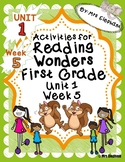 Activities For Reading Wonders First Grade Unit 1 Week 5 r