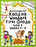 Activities For Reading Wonders First Grade Unit 1 Weeks 1-5