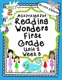 Activities For Reading Wonders First Grade Unit 2 Week 3