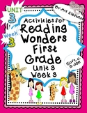 Activities For Reading Wonders First Grade Unit 3 Week 3 S