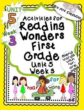 Activities For Reading Wonders First Grade Unit 5 Week 3 or ore oar