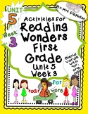 Activities For Reading Wonders First Grade Unit 5 Week 3 o