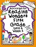 Activities For Reading Wonders First Grade Unit 6 Week 1 u