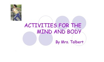 Activities For the Mind and Body