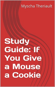 Activities, Lessons, Worksheets and Questions for If You Give a Mouse a Cookie