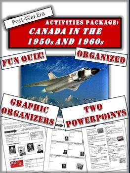 Canada During the 1950s and 1960s - A 5 page activities package with PPTs!