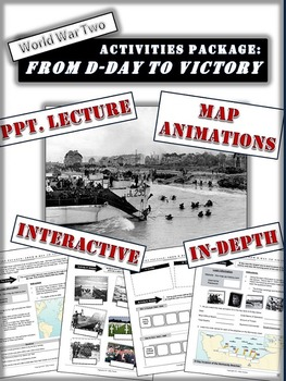 D-Day to Victory Package: A Comprehensive Look at the Road to Allied Victory