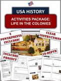 """Thirteen Colonies - """"Life in the Original Colonies"""" - 40+ Pages/Slides!"""