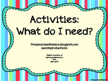 Activities: What Do I Need?