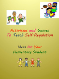 Activities and Games to Teach Self-Regulation: Ideas for Y