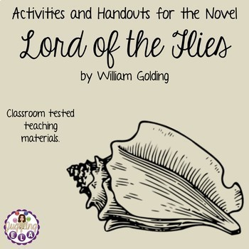 Activities and Handouts for Lord of the Flies by William Golding