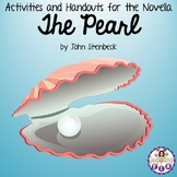 Activities and Handouts for the Novel The Pearl by John Steinbeck