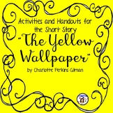 """Activities and Handouts for """"The Yellow Wallpaper"""" by Char"""