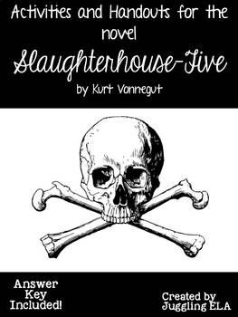 Activities and Handouts for the novel Slaughterhouse-Five by Kurt Vonnegut