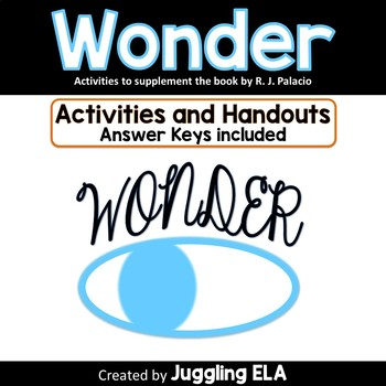 Activities and Handouts for the Novel Wonder by R.J. Palacio