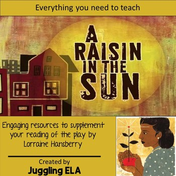 Activities And Handouts For The Play A Raisin In The Sun By Lorraine