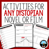 Activities for ANY Dystopian Novel, Short Story, or Film